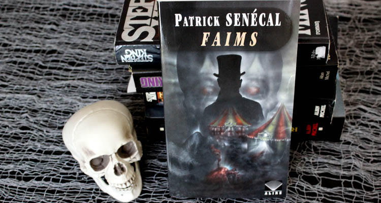Critique de Faims, de Patrick Senécal