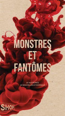 Litterature Monstres Et Fantomes 15 Auteures 15 Nouvelles