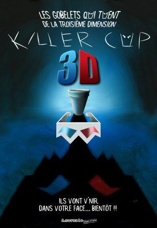 Killer Cup 3D: Les gobelets qui tuent de la troisième dimension affiche film