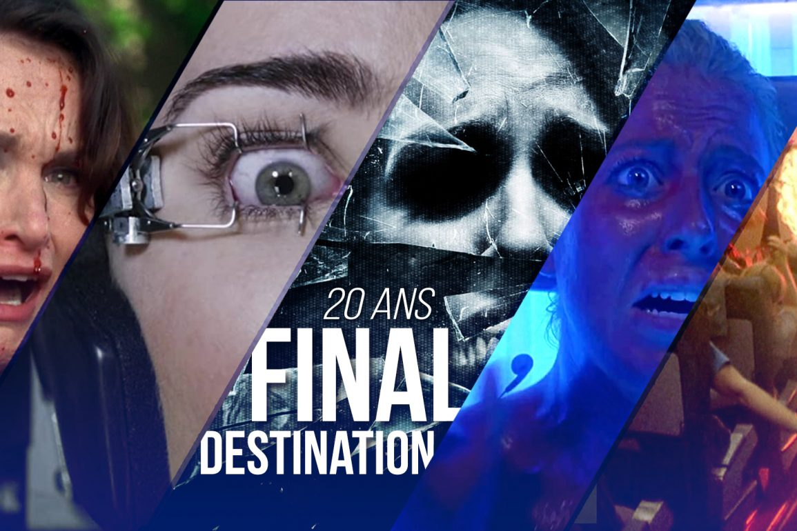 20 Ans De Final Destination Les 10 Morts Les Plus Folles De La Franchise