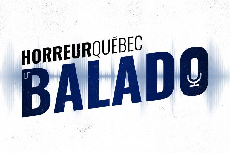 Horreur Québec balado